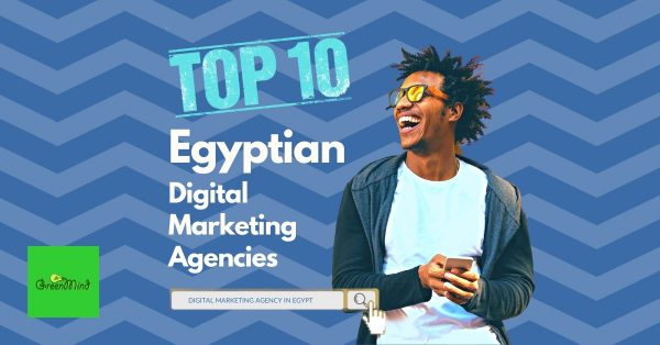 List of the Top Egyptian Digital Marketing Agencies