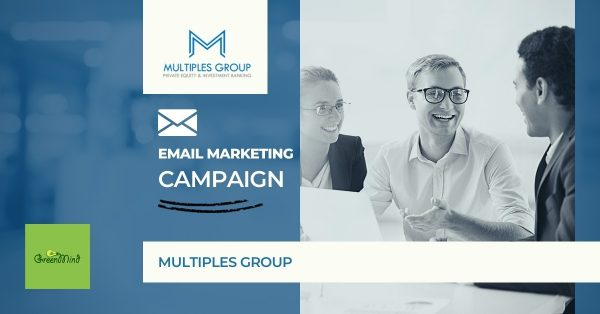 Email Marketing Campaigns for Multiples Group