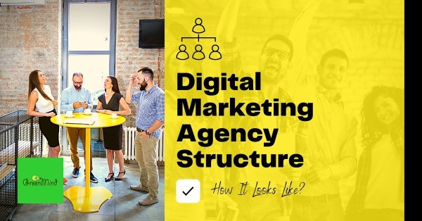 Digital Marketing Agency Structure   How It Looks?